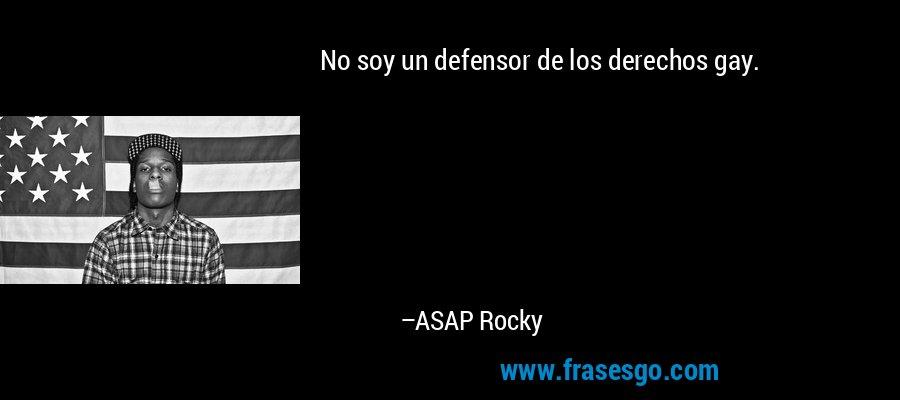 No soy un defensor de los derechos gay. – ASAP Rocky
