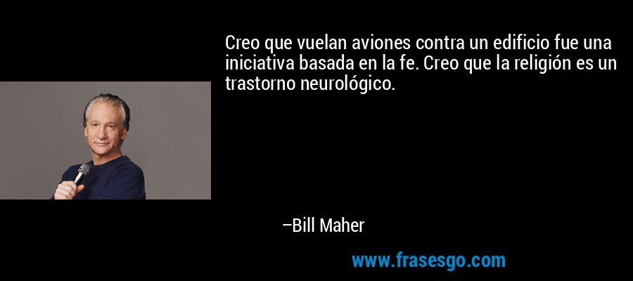 Religulous de Bill Maher DocuCiencia