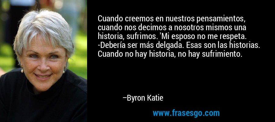 Frase Byron Katie
