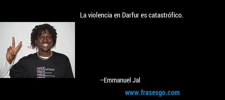 La violencia en Darfur es catastrófico. – Emmanuel Jal