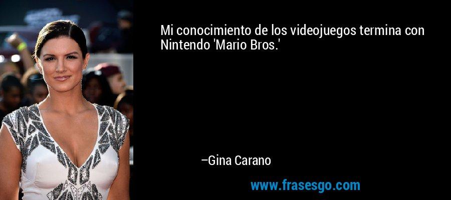 Mi conocimiento de los videojuegos termina con Nintendo 'Mario Bros.' – Gina Carano