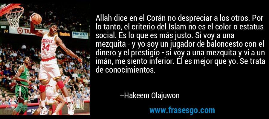Allah dice en el cor n no despreciar a los otros por lo - Que es el corian ...