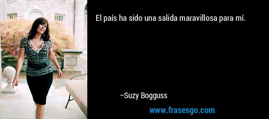 El país ha sido una salida maravillosa para mí. – Suzy Bogguss
