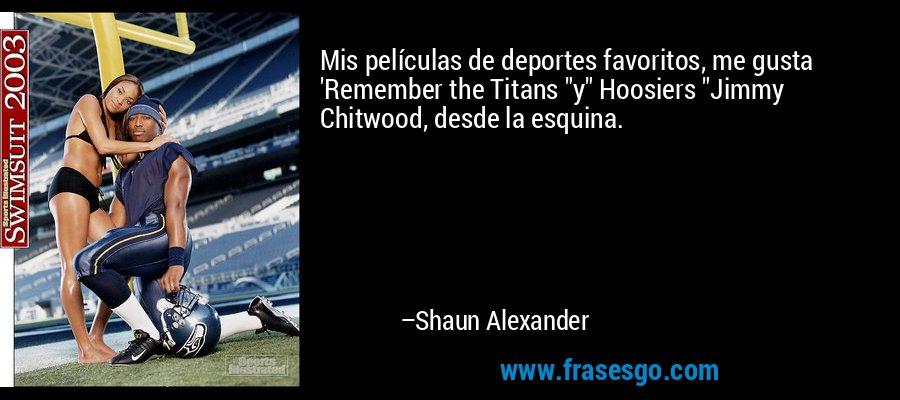 Mis películas de deportes favoritos, me gusta 'Remember the Titans