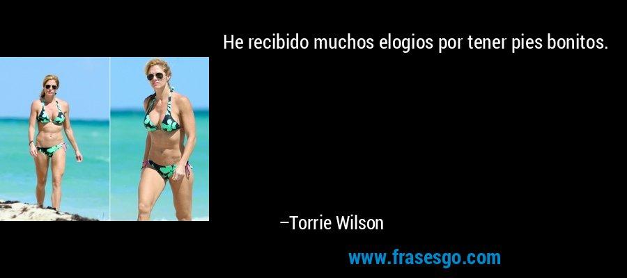 He recibido muchos elogios por tener pies bonitos. – Torrie Wilson