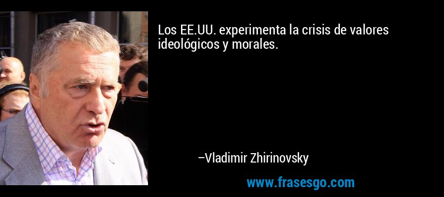 Los EE.UU. experimenta la crisis de valores ideológicos y morales. – Vladimir Zhirinovsky