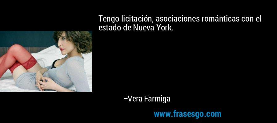 Tengo licitación, asociaciones románticas con el estado de Nueva York. – Vera Farmiga