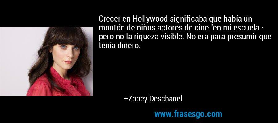 Crecer en Hollywood significaba que había un montón de niños actores de cine