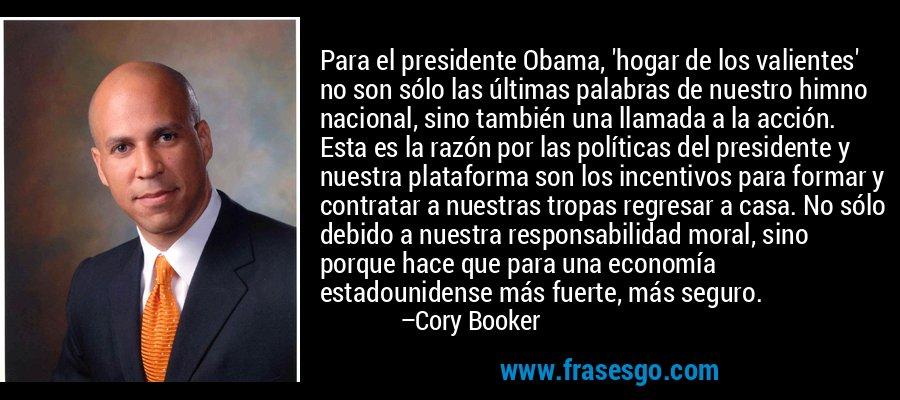 Para el presidente Obama,