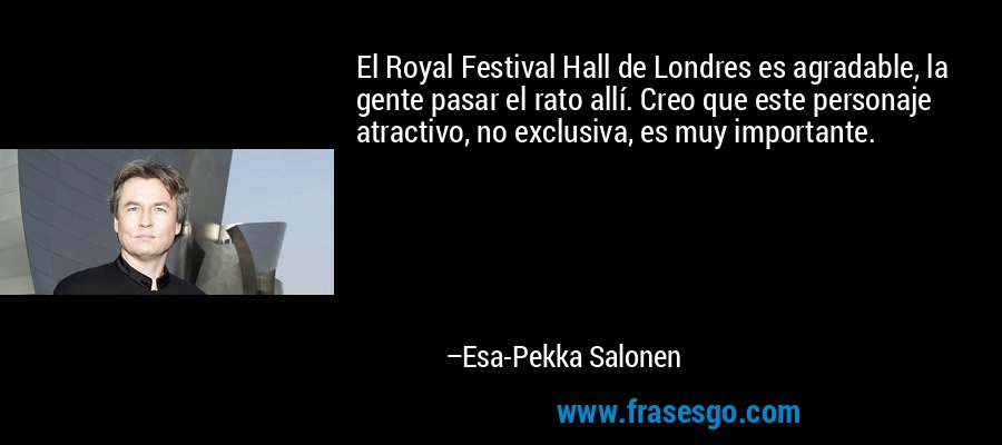 El Royal Festival Hall De Londres Es Agradable La Gente Pas