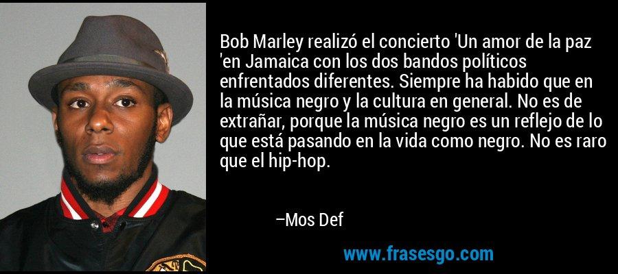 Bob Marley realizó el concierto