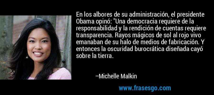 En Los Albores De Su Administración El Presidente Obama Opi