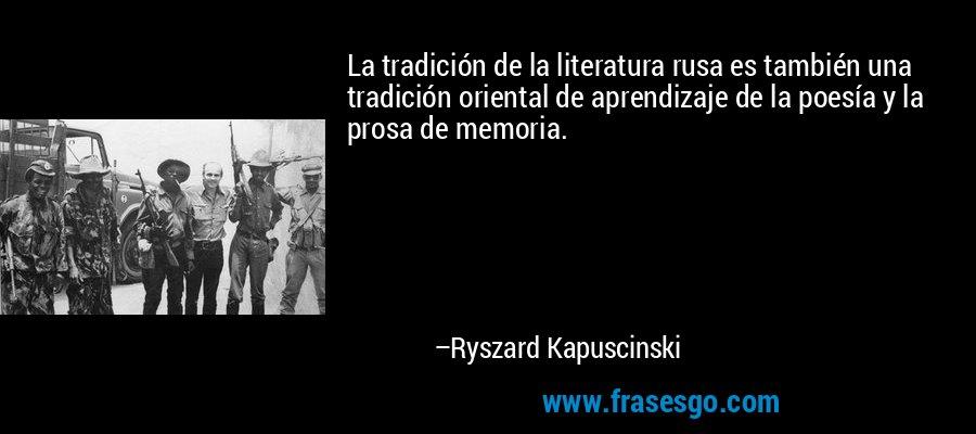 La Tradición De La Literatura Rusa Es También Una Tradición